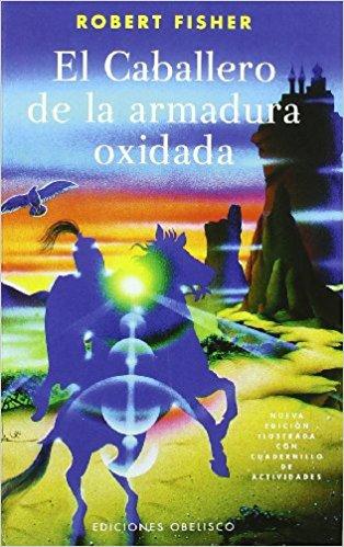 libro de autoayuda el caballero de la armadura oxidada