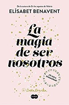 libro la magia de ser nosotros